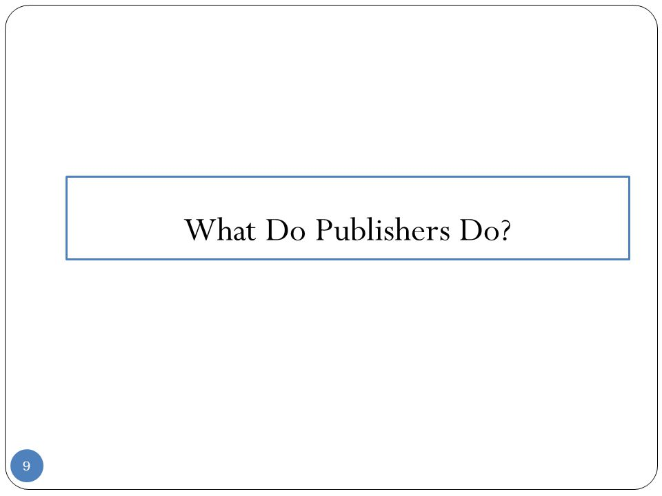 Publish Origin: 1300–50; Middle English publisshen < Anglo-French *publiss-, long stem of *publir, for Middle French publier < Latin p ū blic ā re to make public verb (used with object) 1.