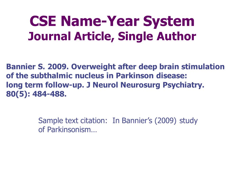 Those Pesky Journal Abbrev's … CSE Style prefers the use of journal title abbreviations. You should NOT attempt to guess at the abbreviation. You can