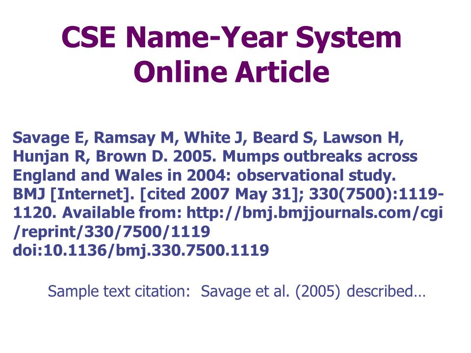CSE Name-Year System Journal Article, Single Author Bannier S. 2009. Overweight after deep brain stimulation of the subthalmic nucleus in Parkinson di