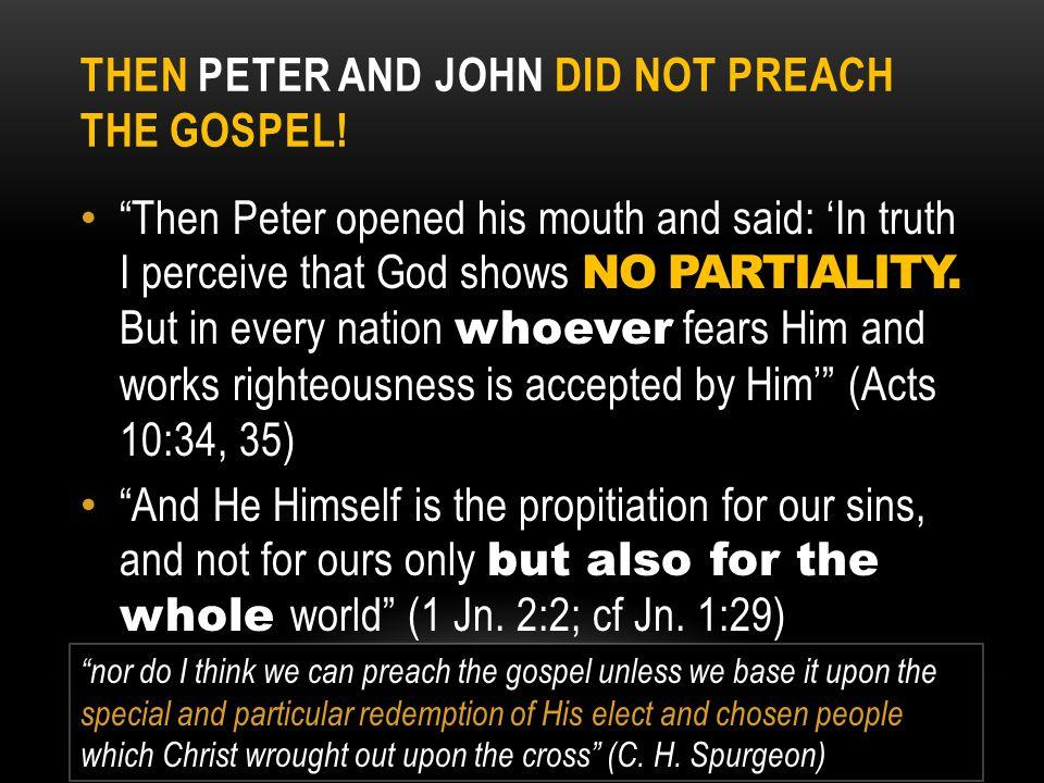 THEN PAUL DID NOT PREACH THE GOSPEL.