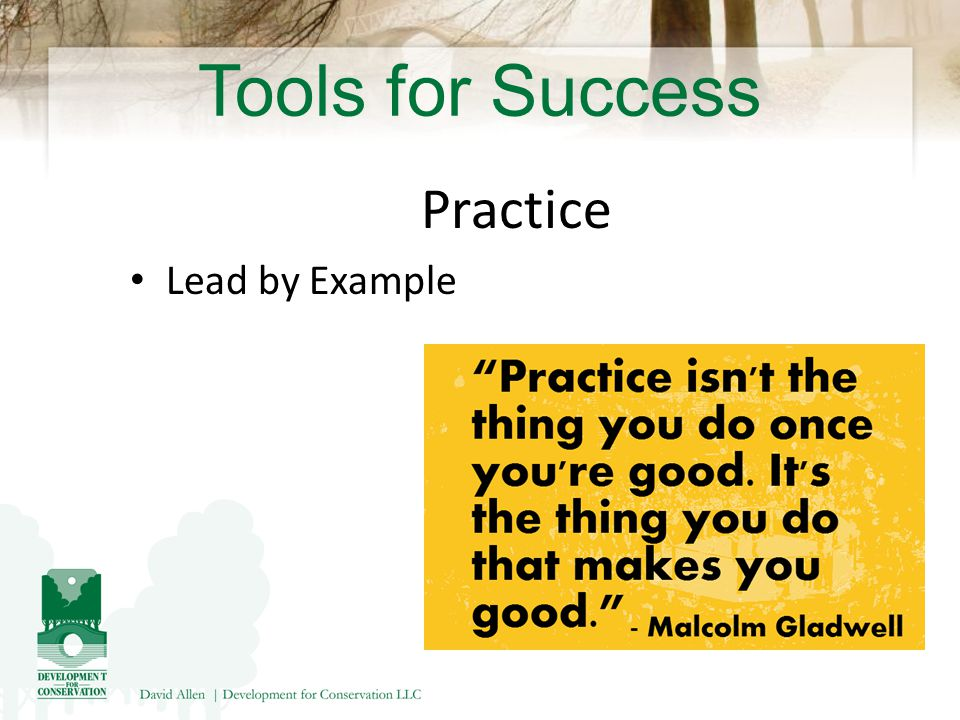 Tools for Success Practice Lead by Example