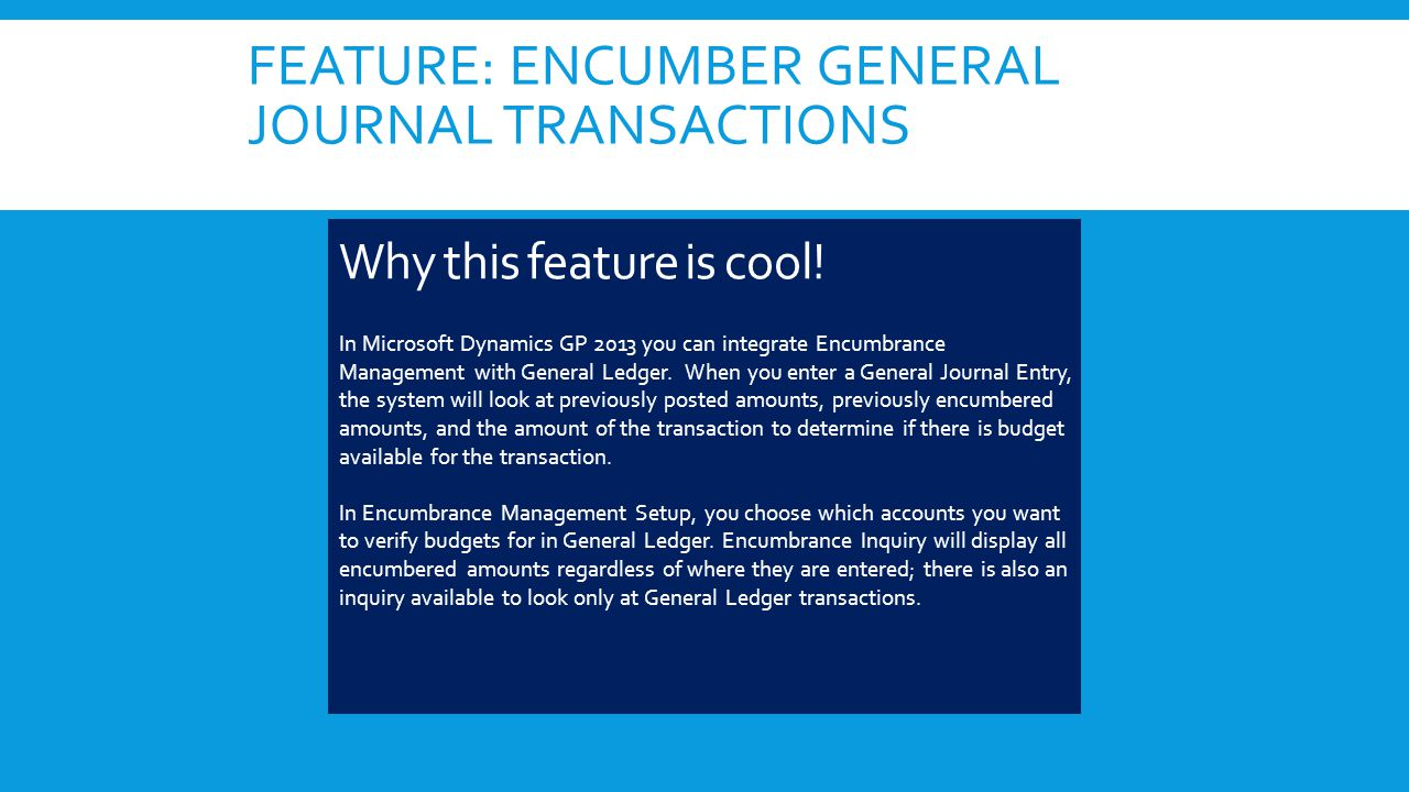 FEATURE: ENCUMBER GENERAL JOURNAL TRANSACTIONS