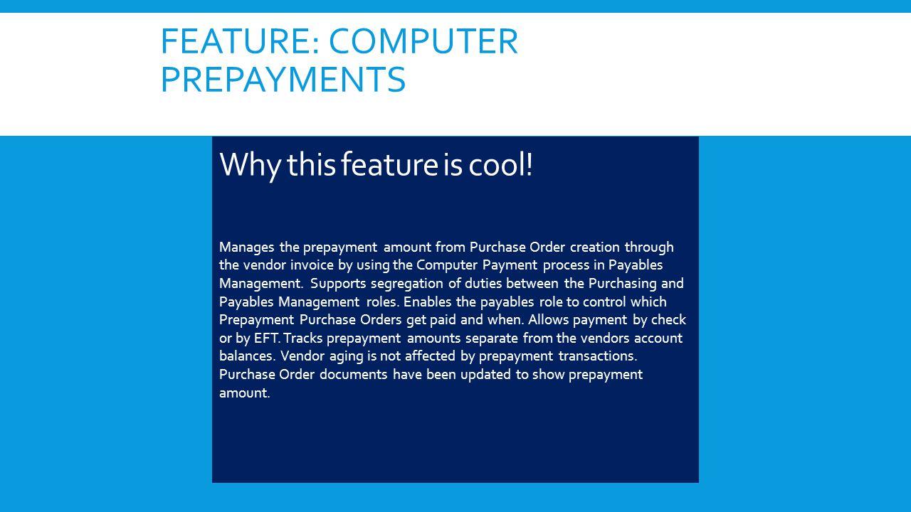 FEATURE: COMPUTER PREPAYMENTS