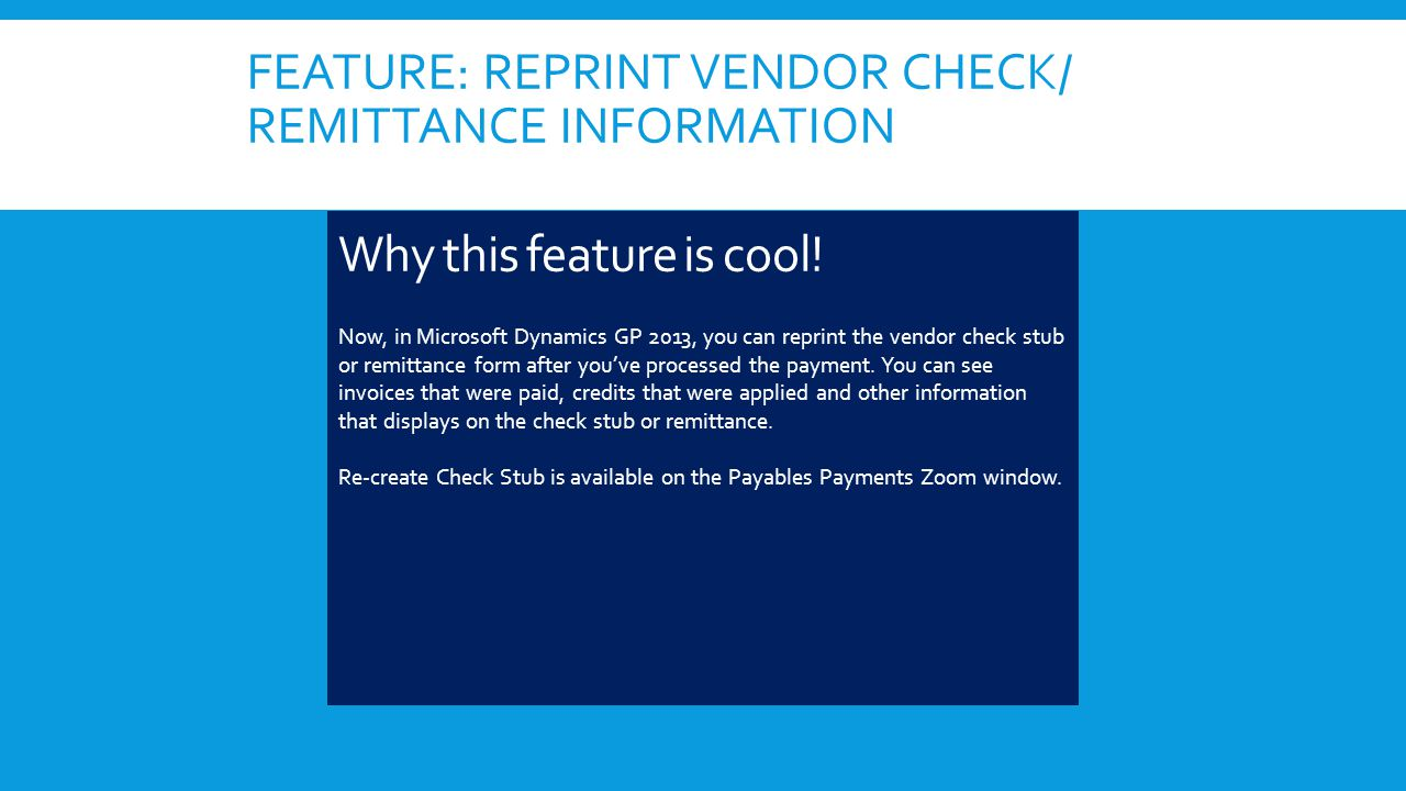 FEATURE: REPRINT VENDOR CHECK/ REMITTANCE INFORMATION