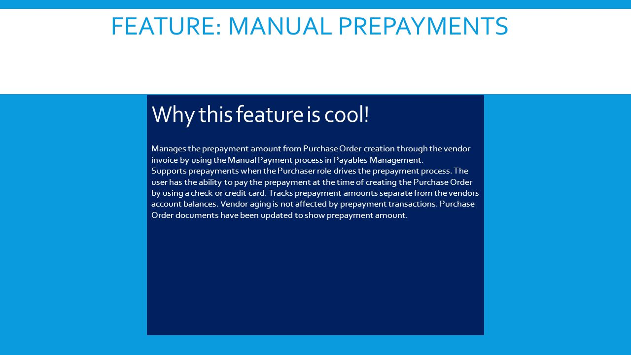 FEATURE: MANUAL PREPAYMENTS