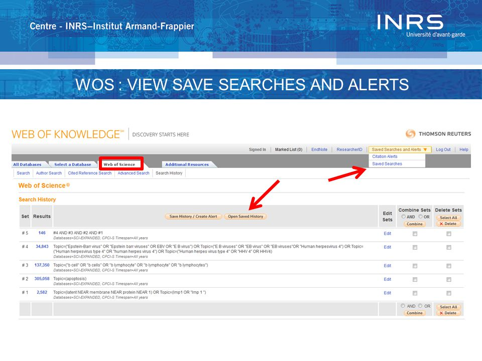 WOS : VIEW SAVE SEARCHES AND ALERTS