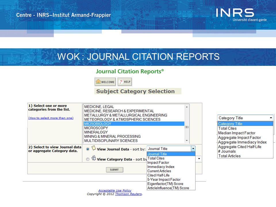 WOK : JOURNAL CITATION REPORTS