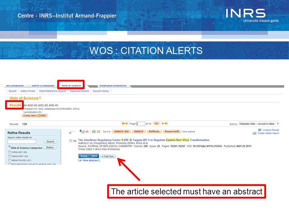 WOS : CITATION ALERTS The article selected must have an abstract