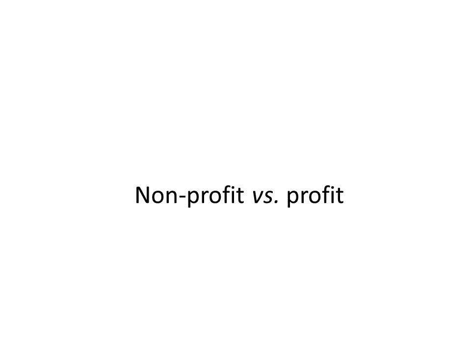 Non-profit vs. profit