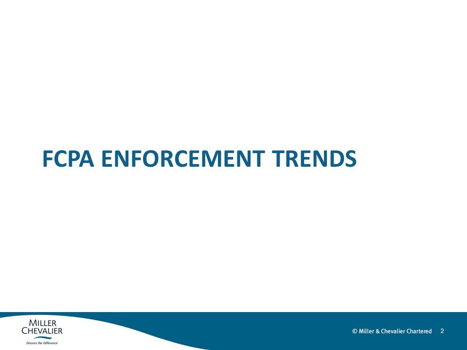 2 FCPA ENFORCEMENT TRENDS