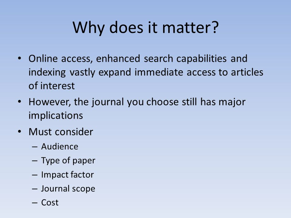 IF is used as a proxy for the relative importance of a journal within its field.