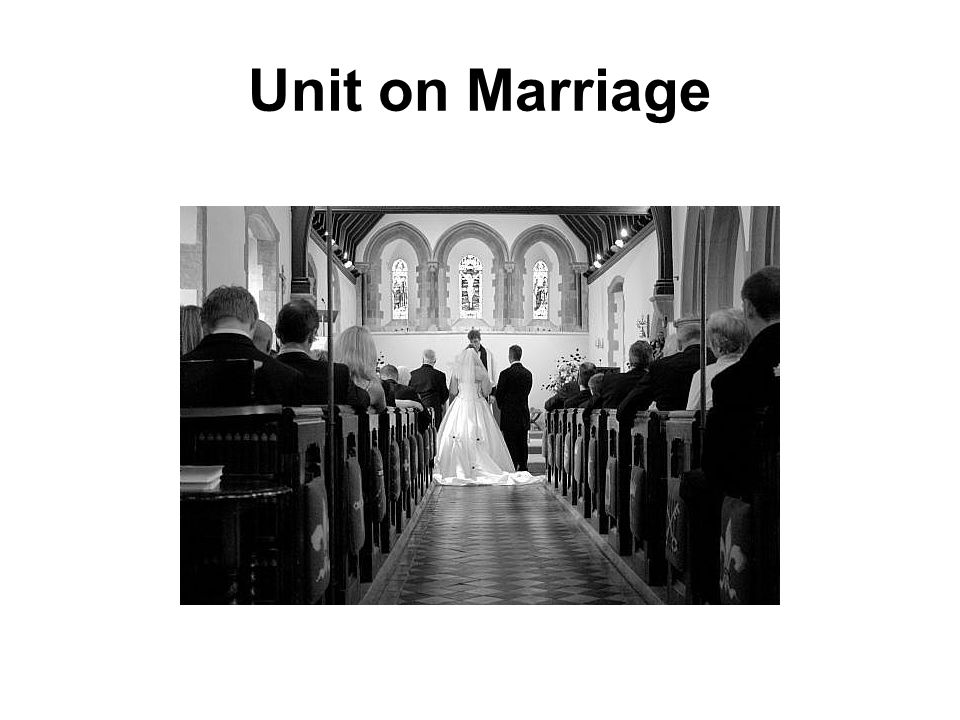Unit on Marriage