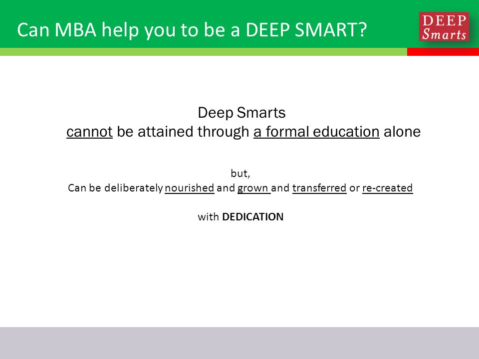 Can MBA help you to be a DEEP SMART.