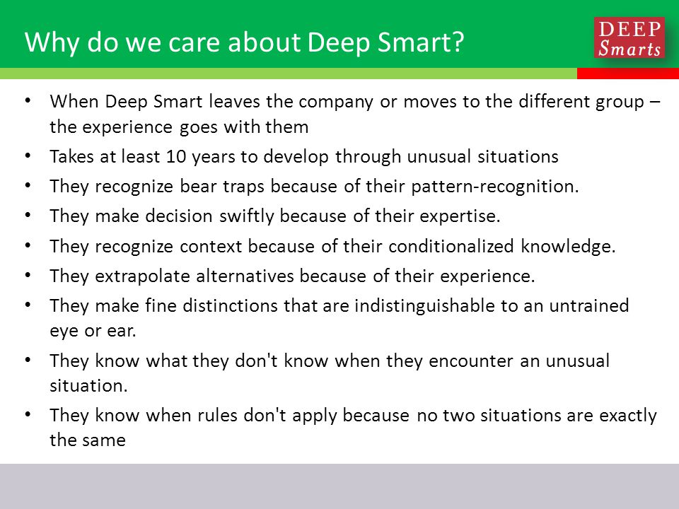 Why do we care about Deep Smart.