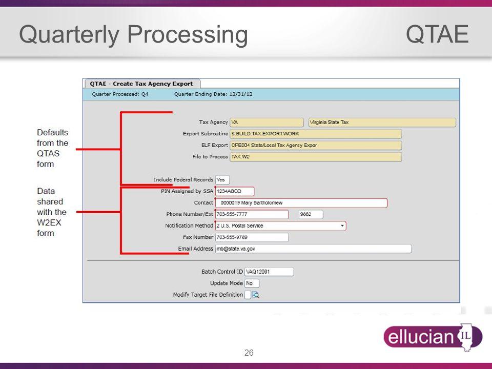 26 Quarterly Processing QTAE