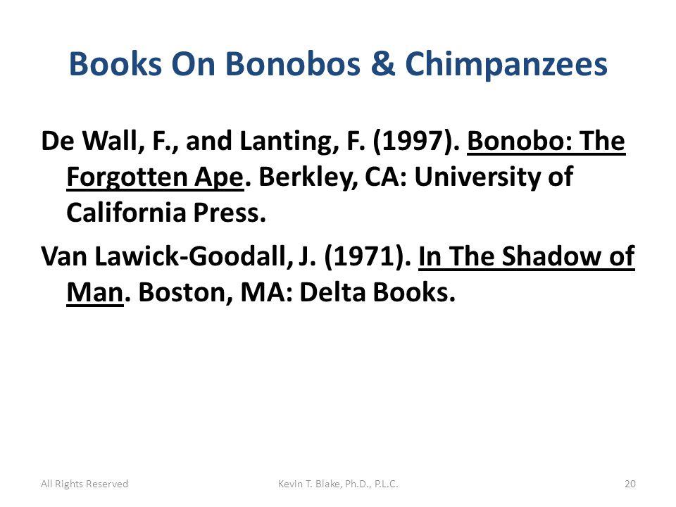 Books On Bonobos & Chimpanzees De Wall, F., and Lanting, F.