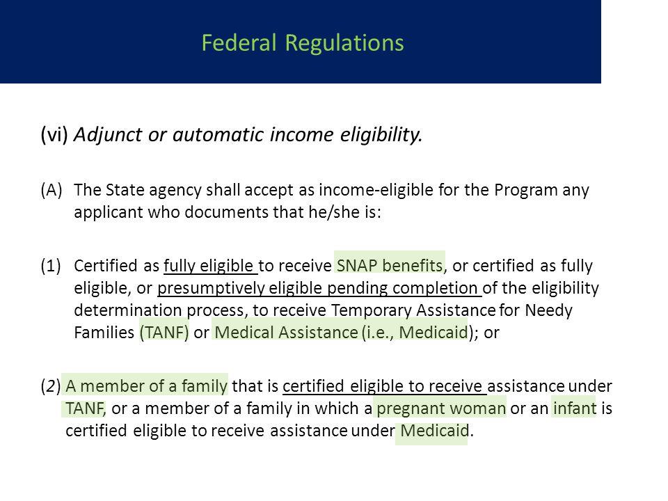 (vi) Adjunct or automatic income eligibility.