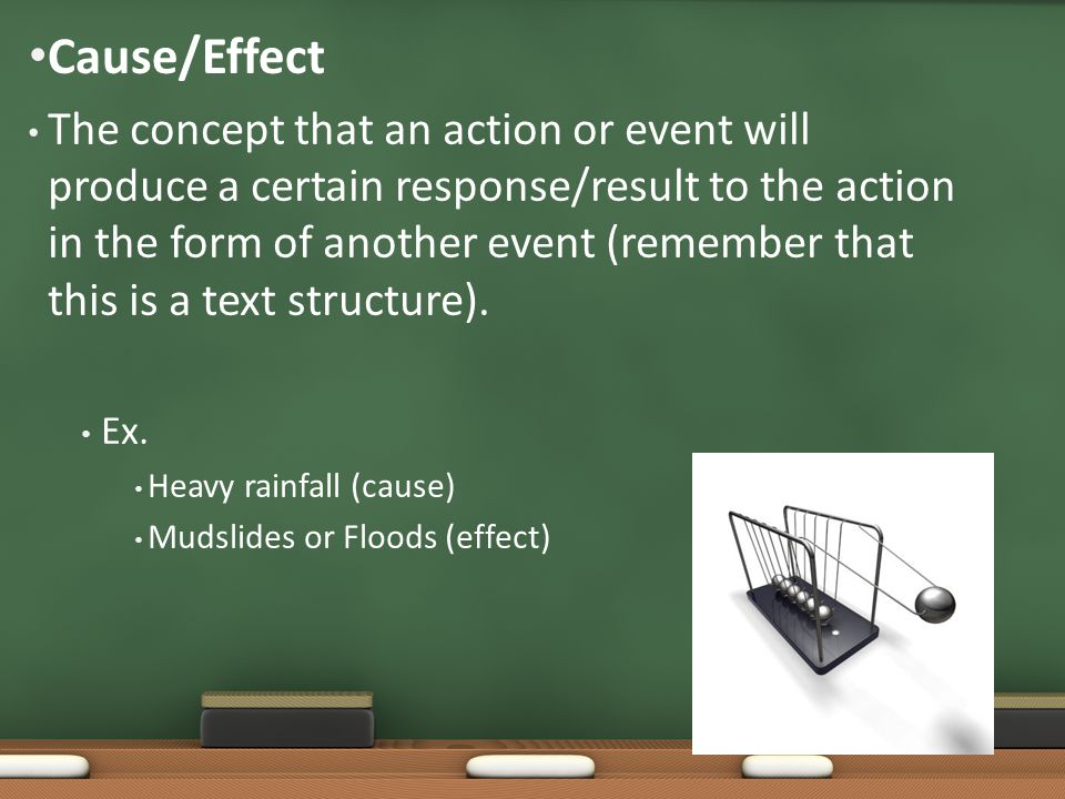The concept that an action or event will produce a certain response/result to the action in the form of another event (remember that this is a text st