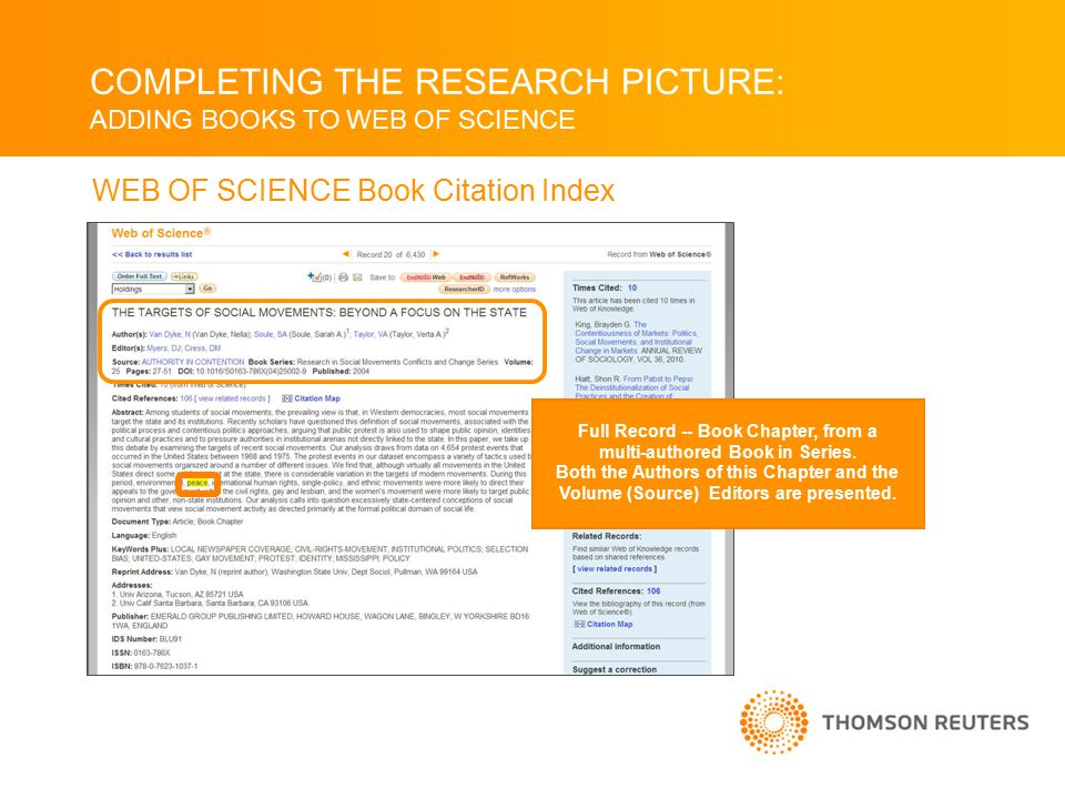 COMPLETING THE RESEARCH PICTURE: ADDING BOOKS TO WEB OF SCIENCE WEB OF SCIENCE Book Citation Index Full Record -- Book Chapter, from a multi-authored Book in Series.