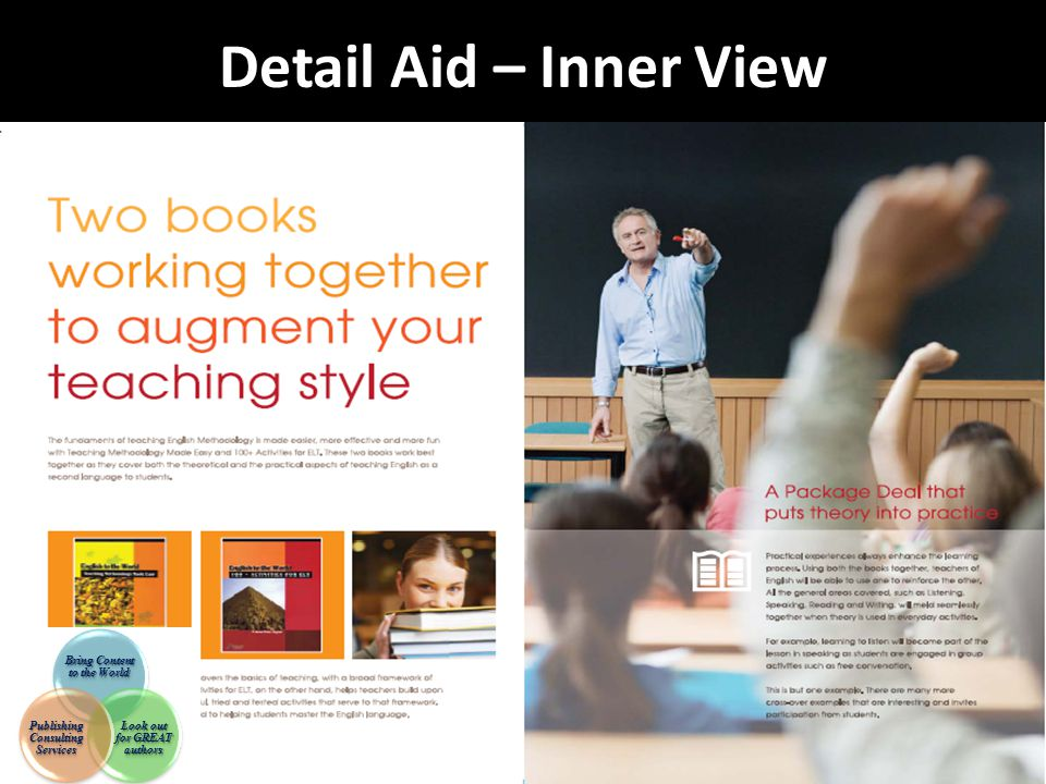 Detail Aid – Inner View Bring Content to the World Look out for GREAT authors Publishing Consulting Services