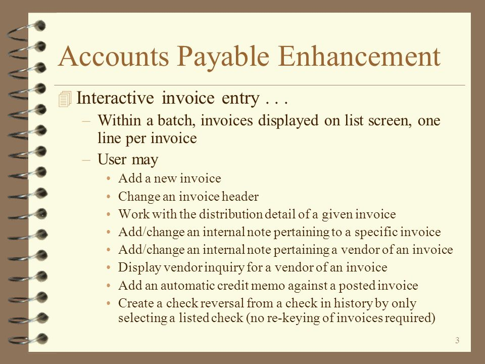 33 Vendor Payment Selection Cash requirements are displayed by vendor and a grand total as payment selections are made The user can quickly view how much will be paid to each vendor and what the total cash requirements are for the up-coming check run Return to Accounts Payable Summary All payment selections may quickly be cleared by pressing a function key The user may request to have the Cash Requirements report automatically printed as the selection function is exited The user may find a vendor via searching for vendor name by using the F4 lookup key and searching in the displayed window