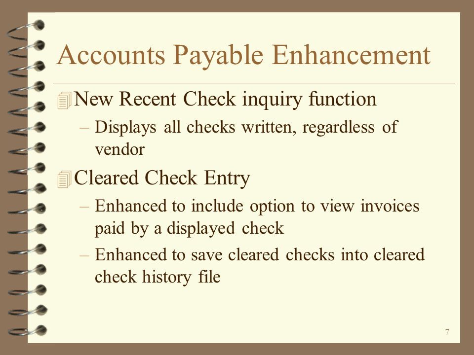 57 Recent Check Lookup The Recent Check Lookup window displays a list of all checks written with the most recently written checks first By using the selection line, a user can search for checks in a number of ways To find a specific check (even when the vendor is not known) simply key the check number on the selection line To find all checks for a vendor, key the vendor number