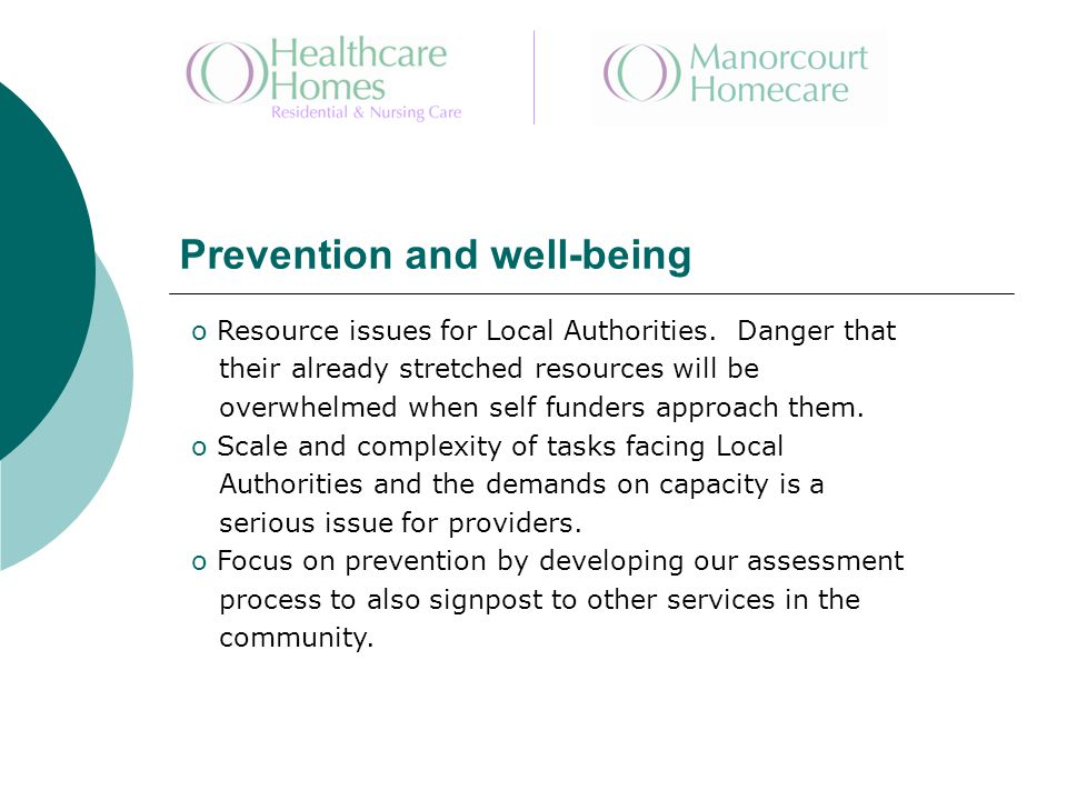 Prevention and well-being o Resource issues for Local Authorities.