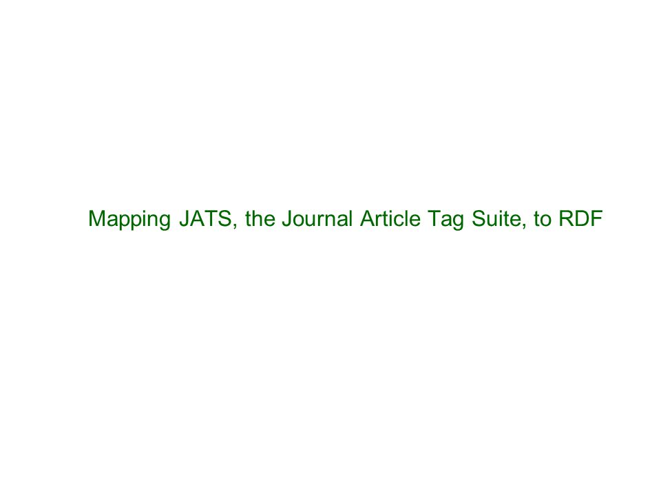 Mapping JATS, the Journal Article Tag Suite, to RDF