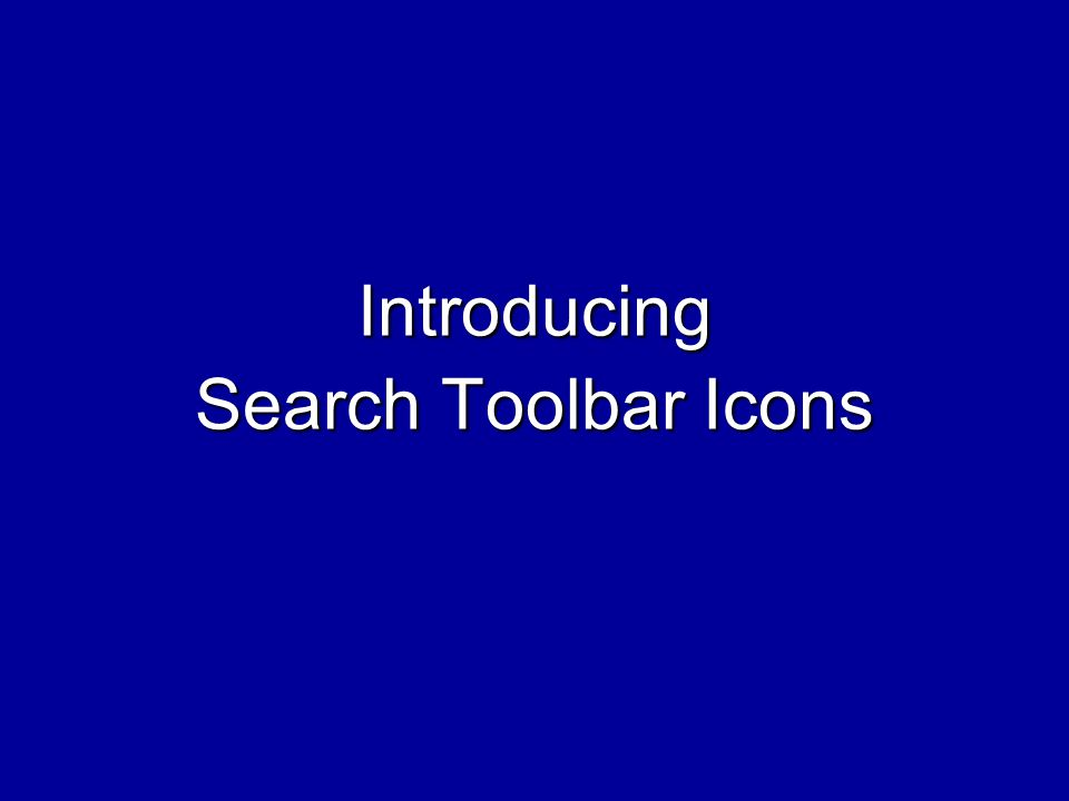 Introducing Search Toolbar Icons