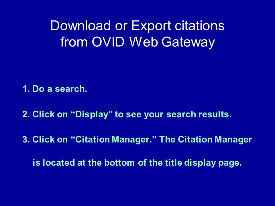 Download or Export citations from OVID Web Gateway 1.