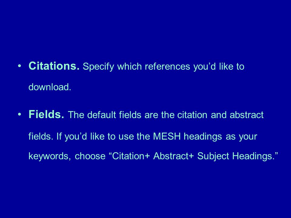 Citations. Specify which references you'd like to download.