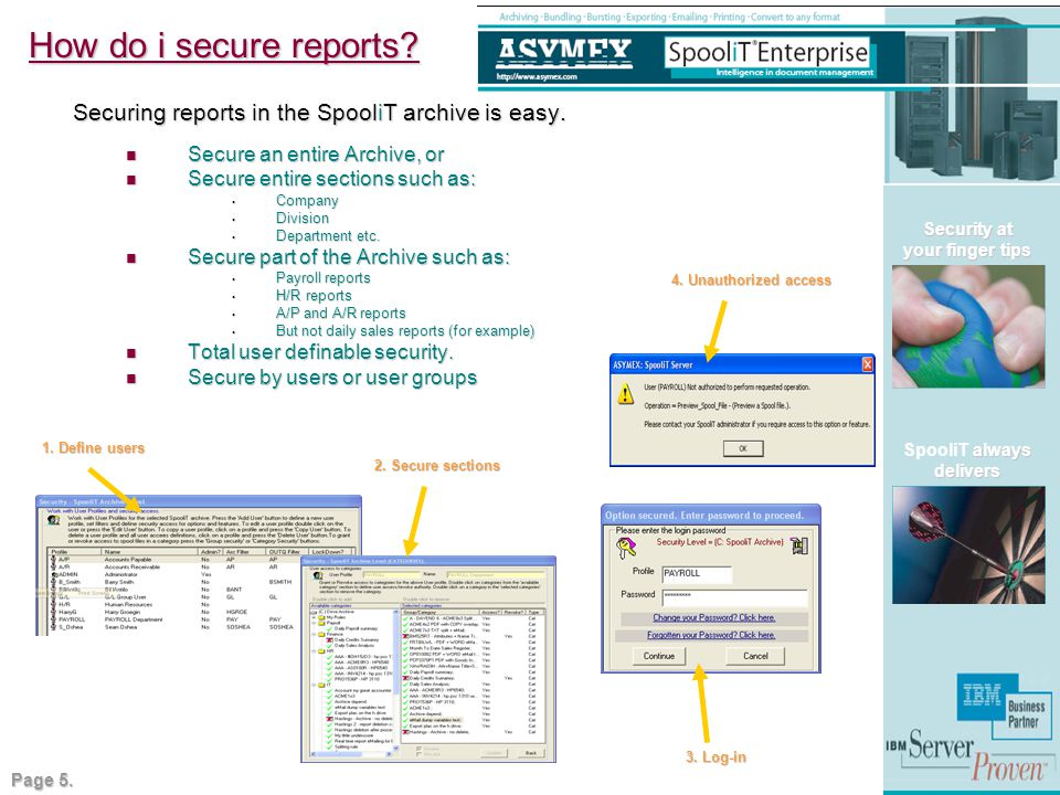 How do i secure reports. Securing reports in the SpooliT archive is easy.