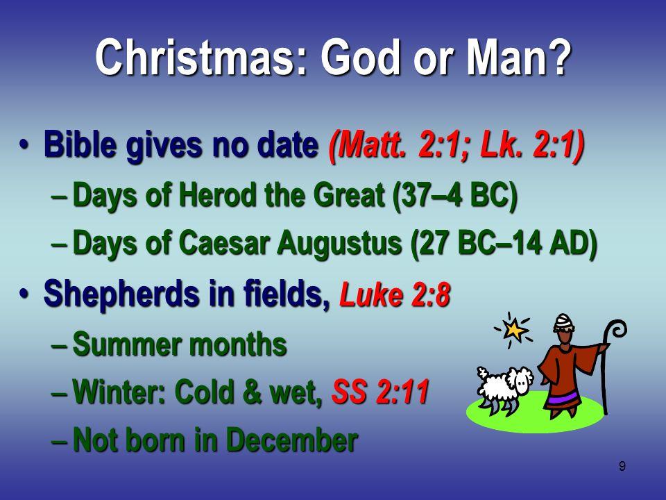 10 Christmas: God or Man.
