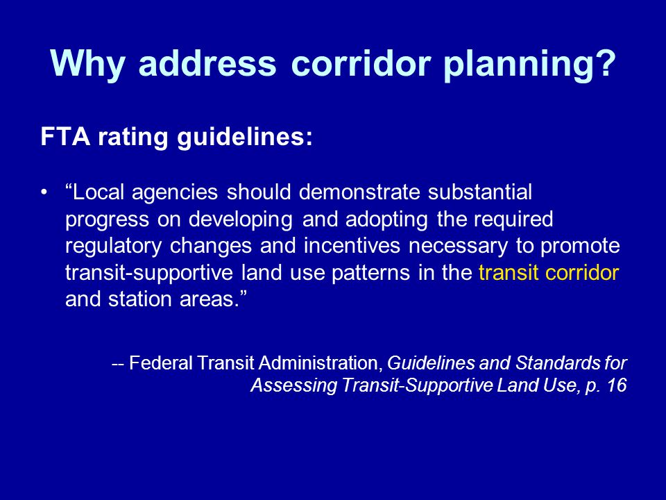 Why address corridor planning.