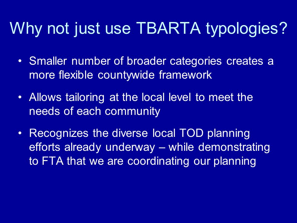 Why not just use TBARTA typologies.