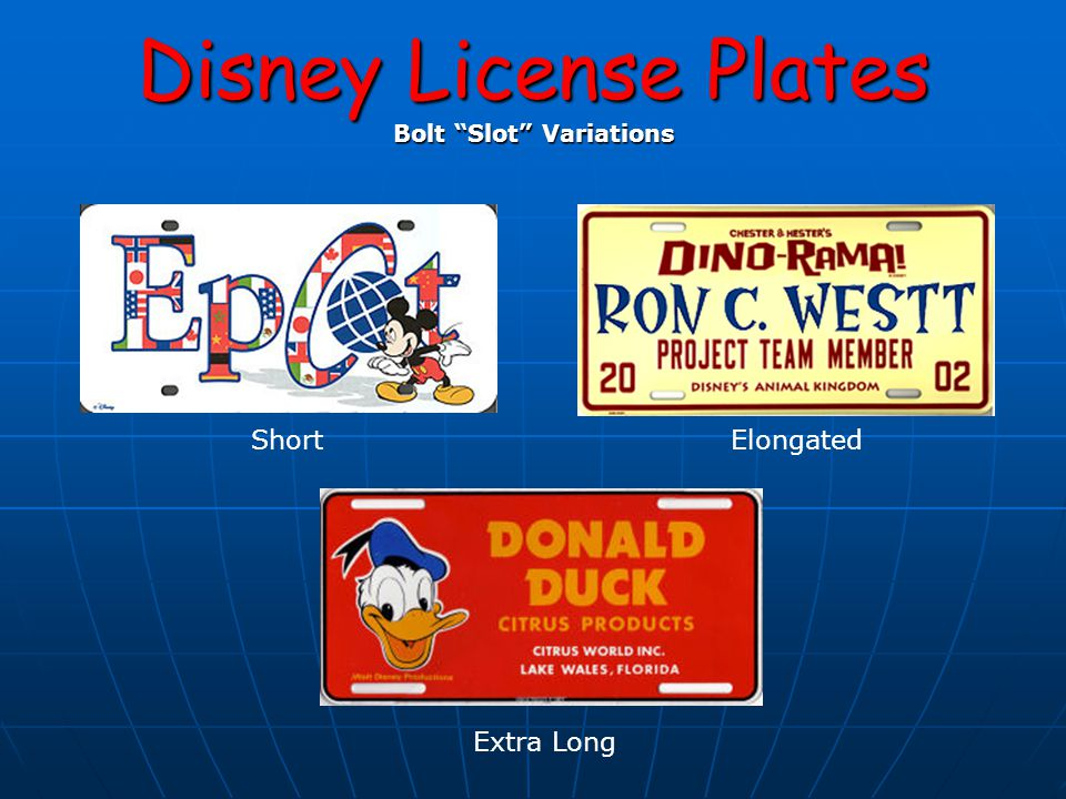 Disney License Plates Bolt Slot Variations ShortElongated Extra Long