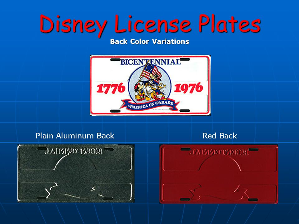 Disney License Plates Back Color Variations Plain Aluminum BackRed Back