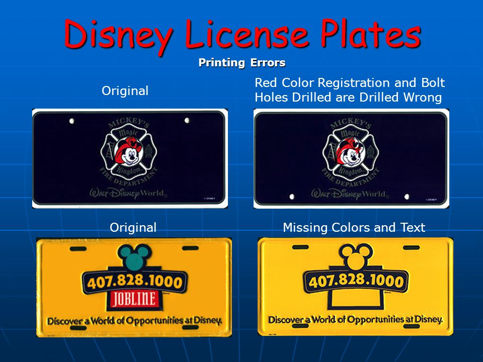 Disney License Plates Printing Errors Original Missing Colors and Text Red Color Registration and Bolt Holes Drilled are Drilled Wrong