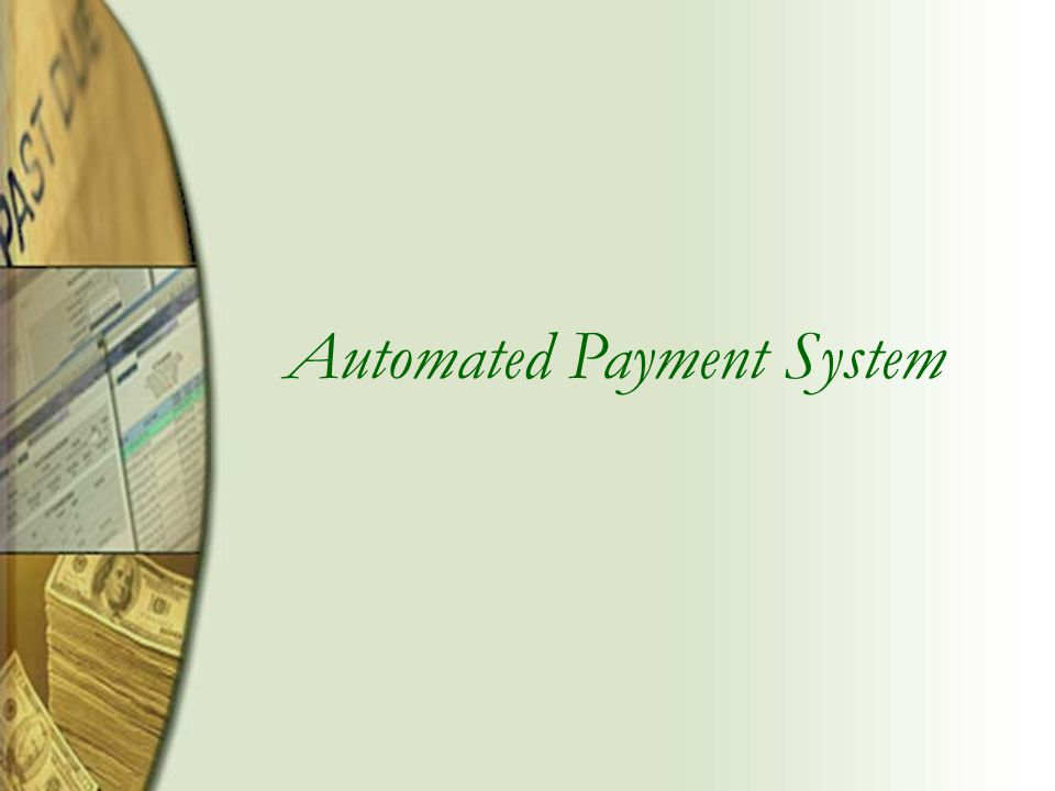 Automated Payment System