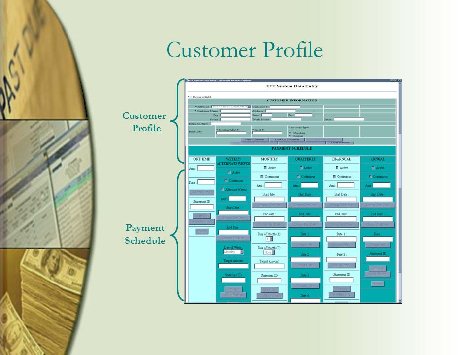 Customer Profile Payment Schedule