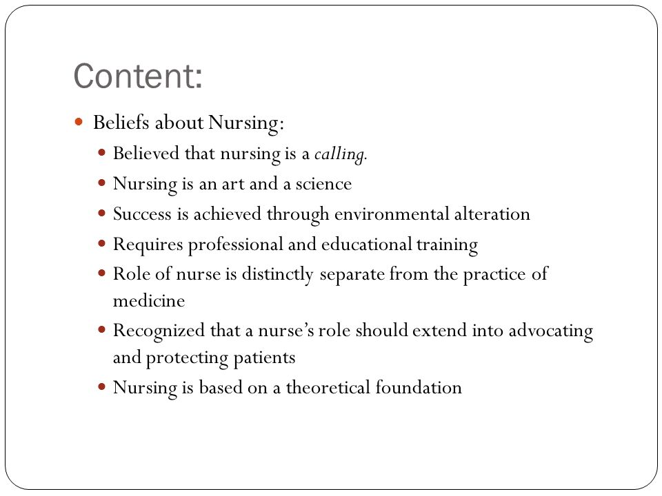 Content: Beliefs about Nursing: Believed that nursing is a calling.