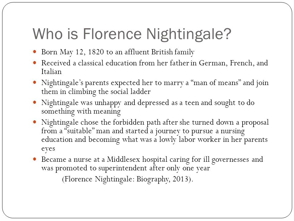 Who is Florence Nightingale.