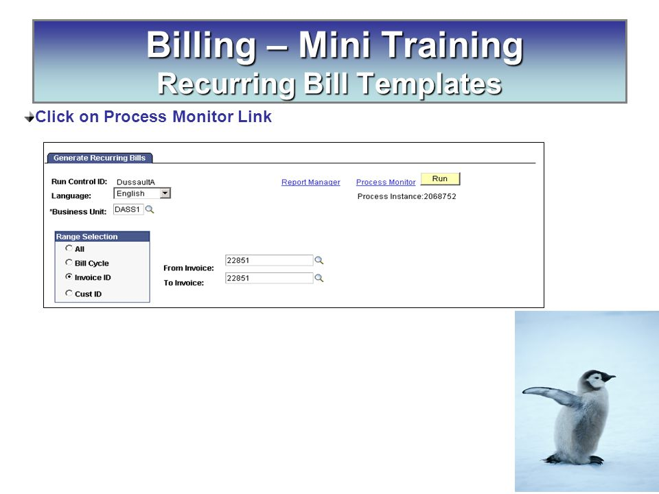 Click on Process Monitor Link Billing – Mini Training Recurring Bill Templates