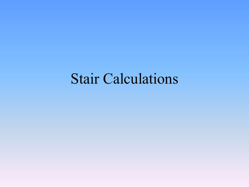 Stair Calculations