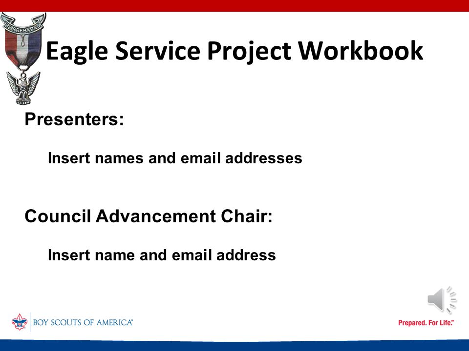 Eagle Service Project Workbook This presentation will help you with the following: How to obtain the Service Project Workbook How to complete the Workbook How to document your work What to do with the Workbook when the project is complete