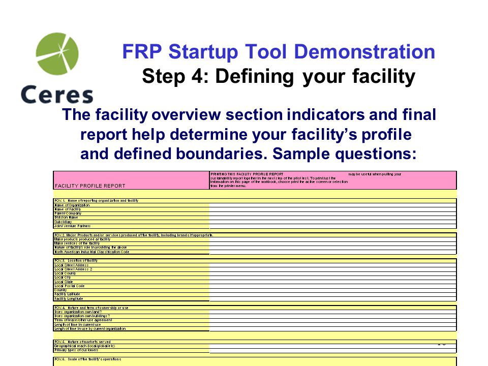 10 FRP Startup Tool Demonstration Step 4: Defining your facility The facility overview section indicators and final report help determine your facility's profile and defined boundaries.