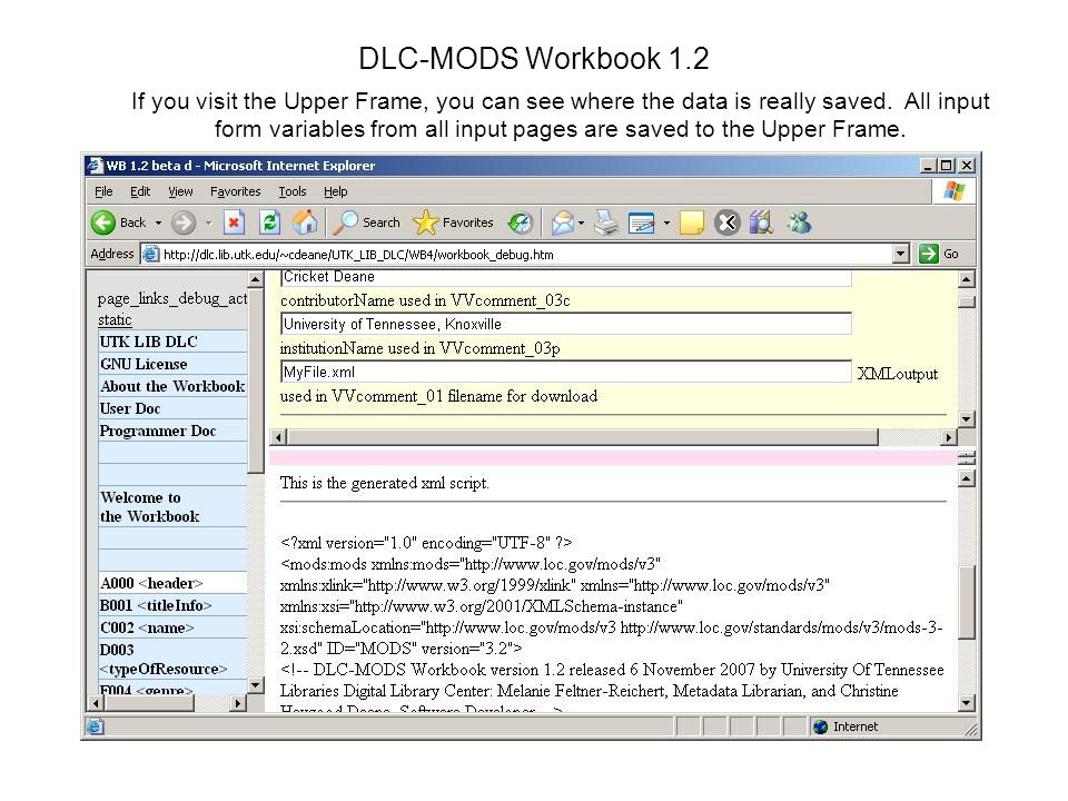 DLC-MODS Workbook 1.2 If you visit the Upper Frame, you can see where the data is really saved.