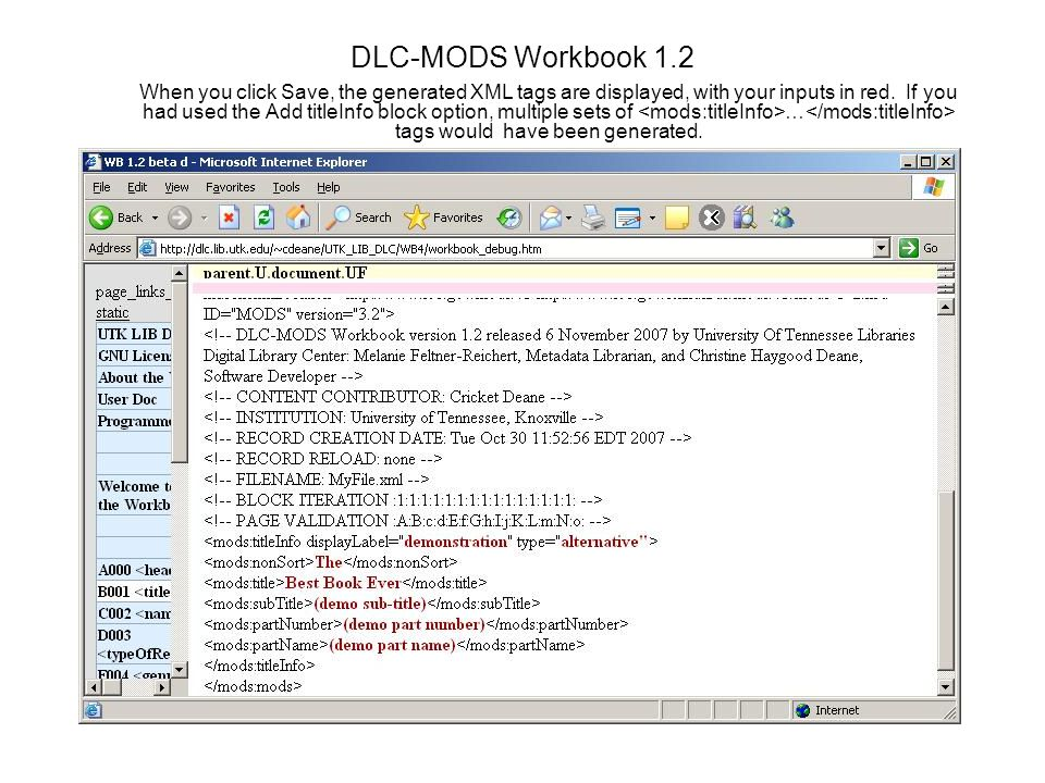 DLC-MODS Workbook 1.2 When you click Save, the generated XML tags are displayed, with your inputs in red.