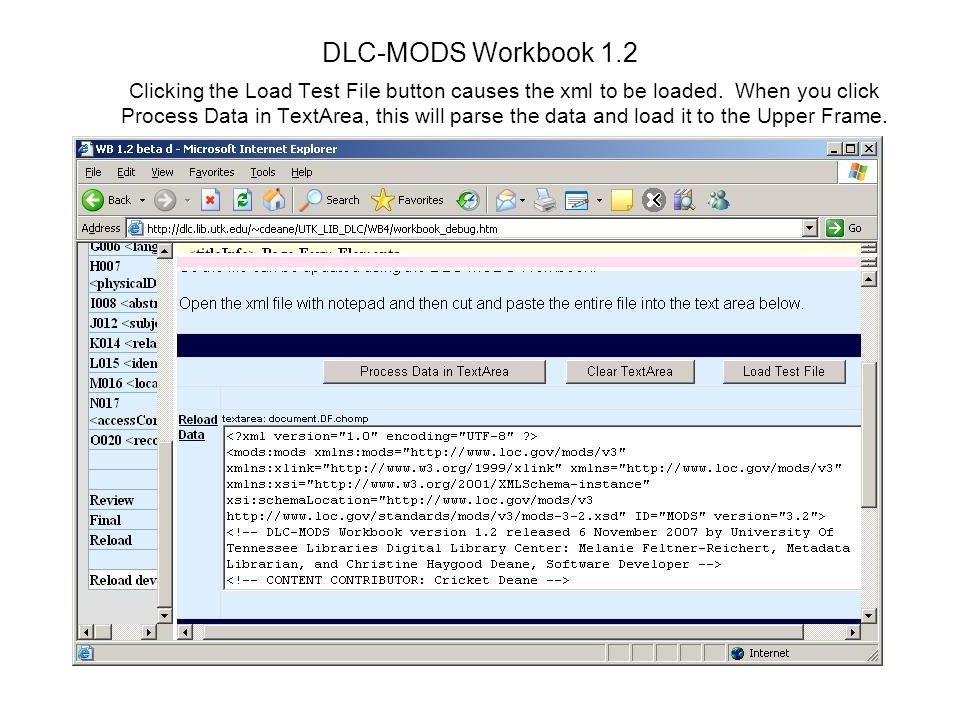 DLC-MODS Workbook 1.2 Clicking the Load Test File button causes the xml to be loaded.