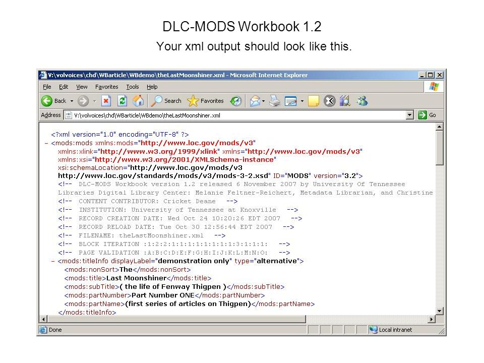 DLC-MODS Workbook 1.2 Your xml output should look like this.